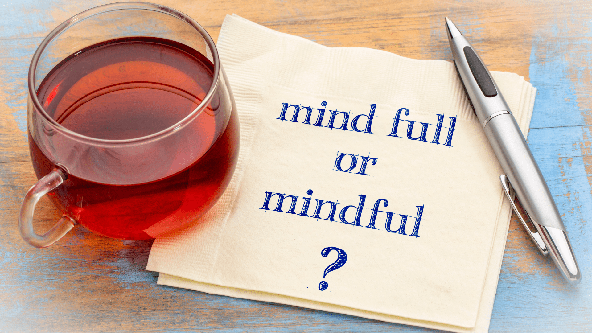 5 Easy Ways to be More Mindful